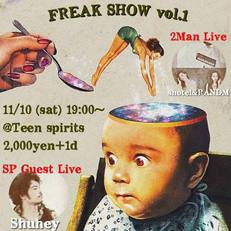 11/10(土) FREAK SHOW vol.1【ライブ】